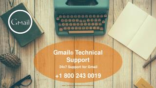 Call us: @ 1-800-243-0019 Gmail Technical Support Phone Number