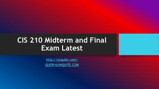 CIS 210 Midterm and Final Exam Latest
