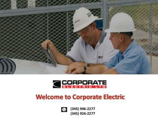 Guidance in electrical installation in your Cayman Property