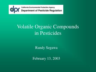 Volatile Organic Compounds  in Pesticides