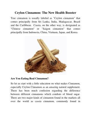 Ceylon Cinnamon: The New Health Booster