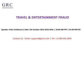 TRAVEL & ENTERTAINMENT FRAUD