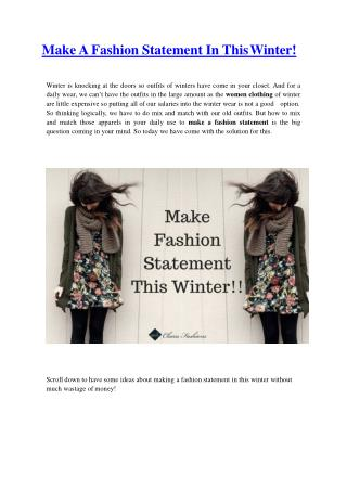 Make A Fashion Statement In This Winter!
