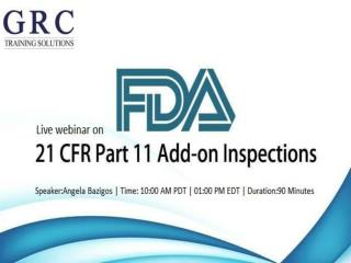 FDA's Add-On Inspections for 21 CFR 11