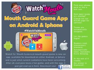 Mouth Guard Game App on Android & Iphone - Watch Ya' Mouth