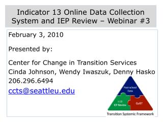 Indicator 13 Online Data Collection System and IEP Review   Webinar 3