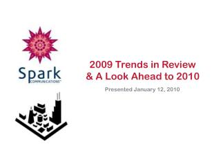 2009 Trends in Review  & A Look Ahead to 2010
