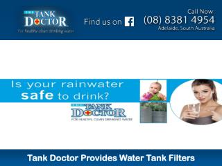 Tank Doctor Provides Water Tank Filters
