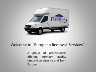 Get Hassle-Free Removals Services to Germany and Spain
