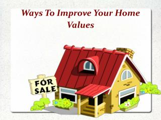Improve Your Home Value For Sale