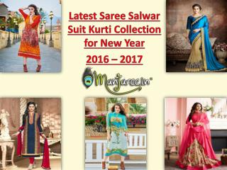 Latest Saree Salwar Suit Kurti Collection for New Year 2016 - 2017