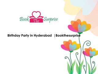 Birthday Party Organisers in Hyderabad ,Cupcakes in Hyderabad | Bookthesurprise