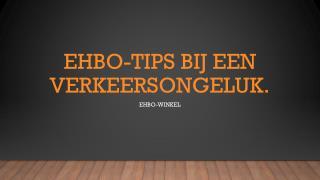 EHBO-TIPS BIJ EEN VERKEERSONGELUK