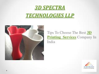 Best 3D printing company in India – 3D Spectra