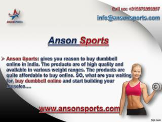 Buy Fitness Equipments Online from Anson Sports & Start Your Fitness Regime