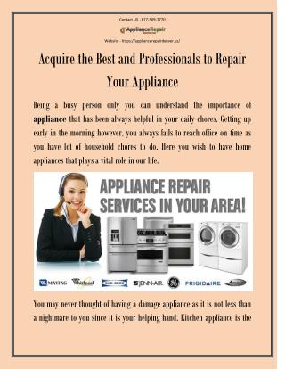 Acquire the Best and Professionals to Repair Your Appliance