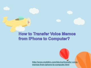 How to Transfer Voice Memos from iPhone to Computer?