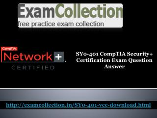 Pass your SY0-401 exam with Exam collection