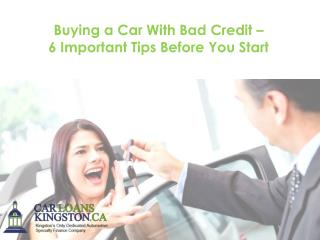 Buying a Car With Bad Credit – 6 Important Tips Before You Start