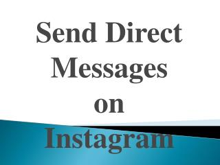 Send Direct Messages on Instagram