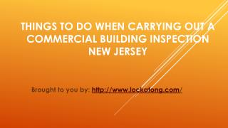 Things To Do When Carrying Out A Commercial Building Inspection New Je