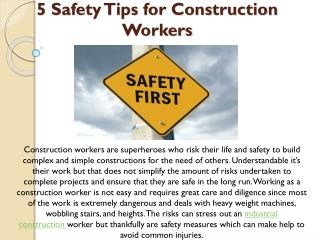 5 Safety Tips For Industrial Construction Workers