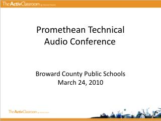 Promethean Technical  Audio Conference