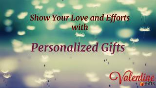 Show Your Love and Efforts with Personalized Gifts