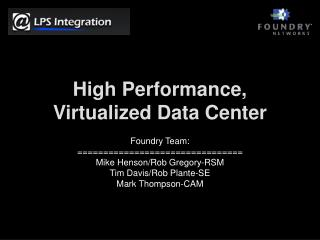 High Performance, Virtualized Data Center