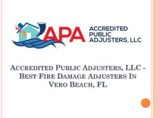 Accredited Public Adjusters, LLC - Best Fire Damage Adjusters in Vero Beach, FL