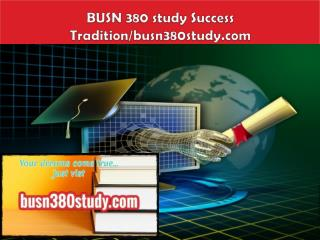 BUSN 380 study Success Tradition/busn380study.com