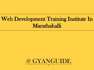 Web Development Training institute In Marathahalli