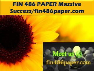 FIN 486 PAPER Massive Success/fin486paper.com