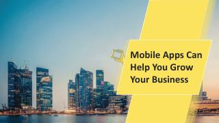 Mobile Apps Can Help You Grow Your Business