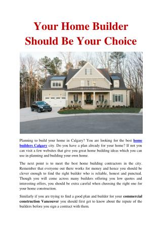 Your Home Builder Should Be Your Choice