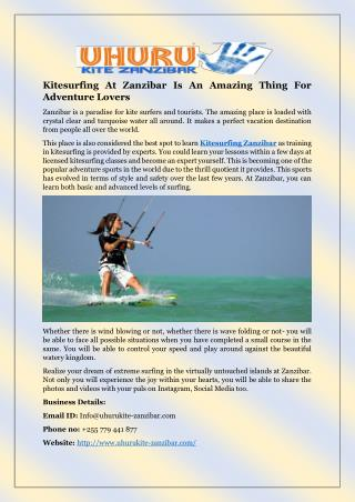 Kitesurfing At Zanzibar Is An Amazing Thing For Adventure Lovers