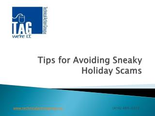 Tips for Avoiding Sneaky Holiday Scams