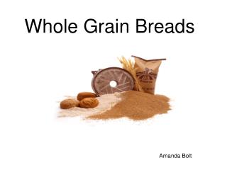 Whole Grain Breads