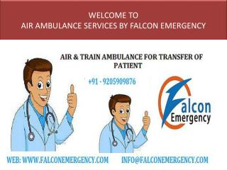 Falcon Emergency Air Ambulance Services in Bangalore and Ahmadabad