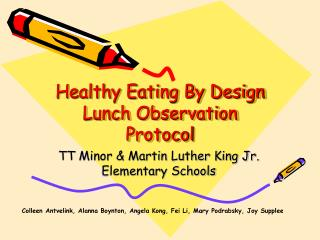 Healthy Eating By Design Lunch Observation Protocol