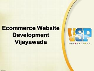 Ecommerce Website development Vijayawada, Shopping cart website development – VSP Innovations