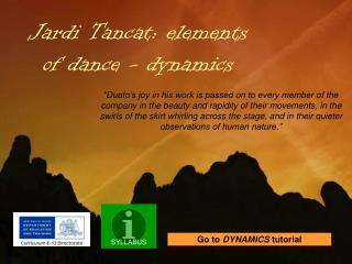 Jardi Tancat: elements of dance - dynamics