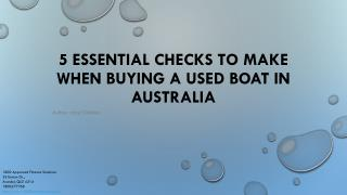 5 Essential Checks to Make When Buying a Used Boat
