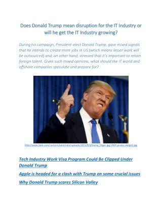 Does Donald Trump mean disruption for the IT Industry or will he get the IT Industry growing?