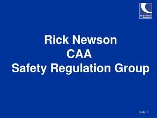 Rick Newson CAA  Safety Regulation Group