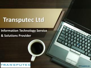 Transputec: Information Technology Service & Solutions Provider