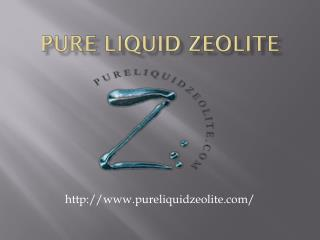 High Quality Liquid Zeolite Products