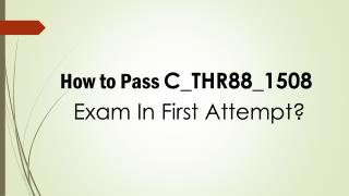 C_THR88_1508 Real Exam Questions