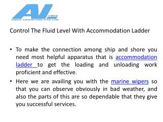 Control the fluid level with accommodation ladder