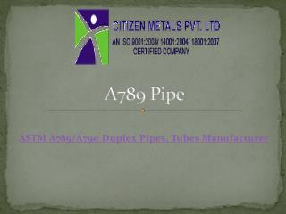 A789 pipe